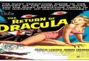 The Return Of Dracula 1958 — A Sci-fi / Horror  Movie Full Length