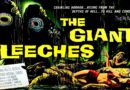 Attack Of The Giant Leeches 1959 — A Sci-fi / Horror  Movie Full Length