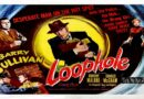 Loophole 1954  — A Mystery / Crime Full-Length Movie
