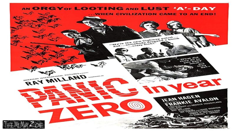 Panic in Year Zero! 1962 — A Sci-fi / Horror Movie Trailer