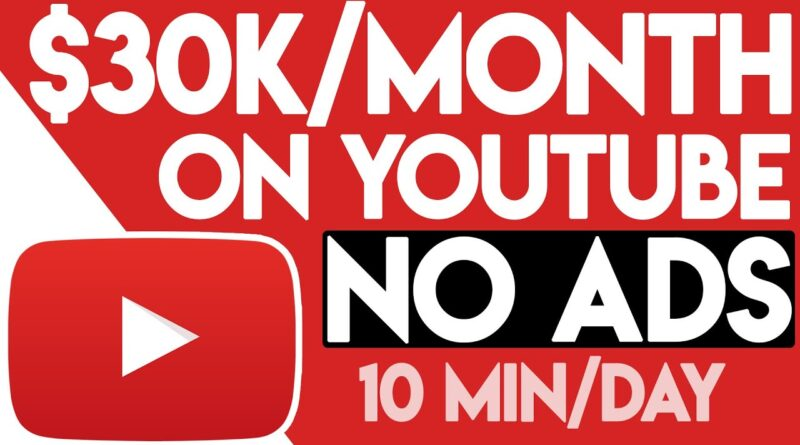 Make $30,000/Month On YouTube Without Filming – FULL TUTORIAL (Make Money Online)