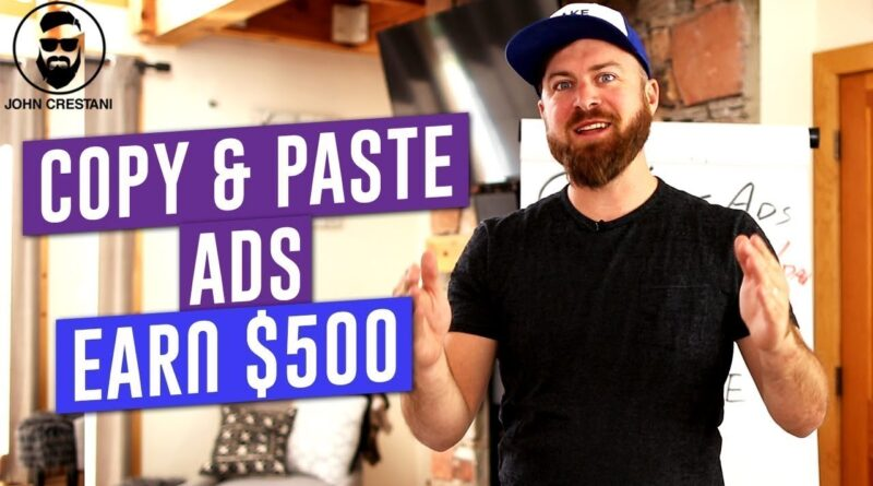 How To Copy & Paste Ads To Make $100-$500 A Day Online