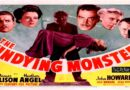 THE UNDYING MONSTER  1942 — A Sci-fi / Horror Movie Trailer
