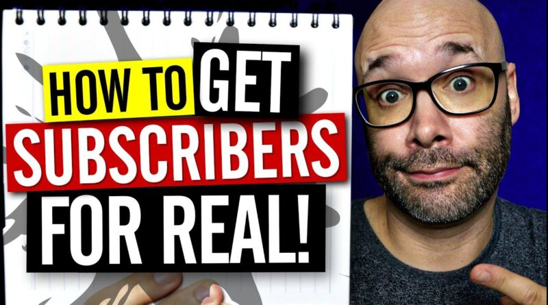 Best Way to Get Subscribers on YouTube