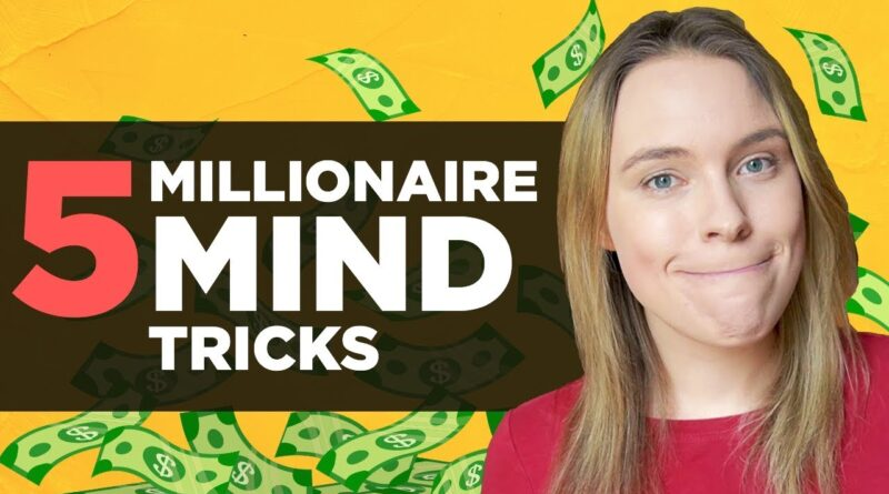 5 Mind Tricks MILLIONAIRES Use To Become RICH [Animated Video] – Millionaire Habits