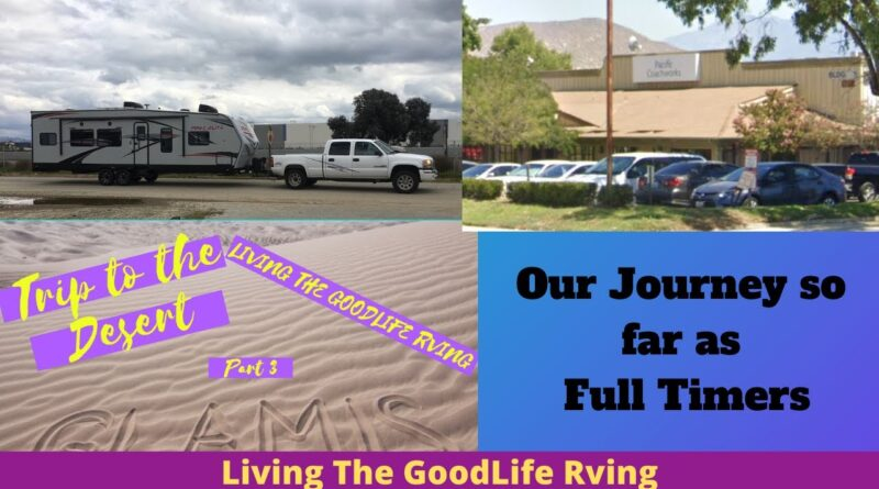 RV Newbies | Our Journey So Far As Full Timers Update! #livingthegoodliferving #rving
