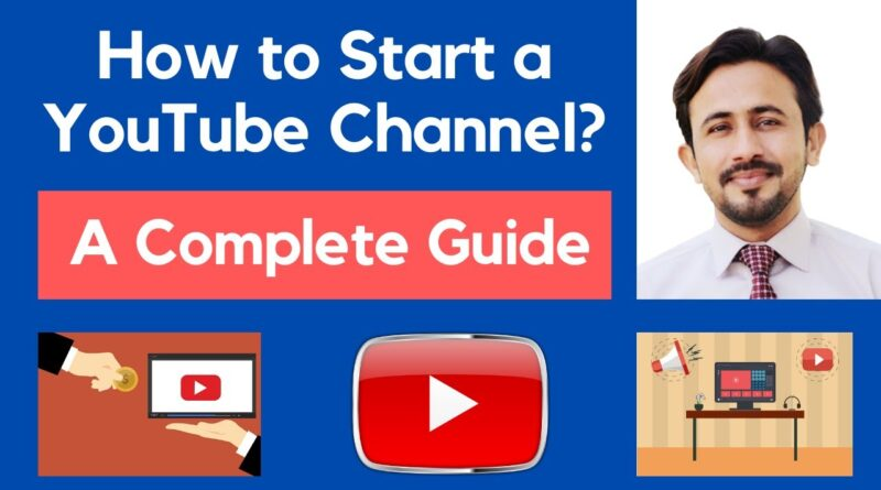 How to Create a Youtube Channel | Start YouTube Channel | Complete Course from A to Z in Urdu/ Hindi