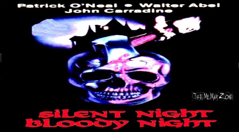 Silent Night, Bloody Night 1972  — A Sci-fi / Horror  Movie Trailer