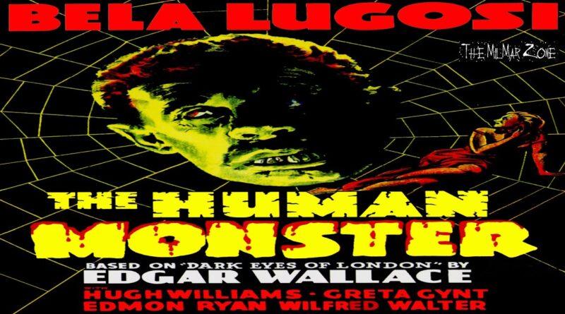 The Human Monster 1939  — aka –The Dark Eyes of London– A Sci-fi / Horror  Movie Trailer