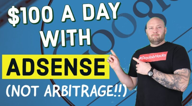 How to Make $100 a Day With Google Adsense & Content Marketing