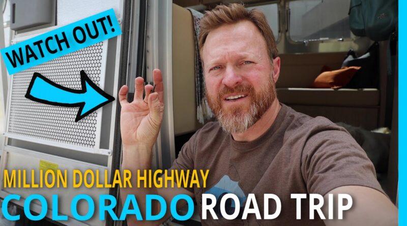 "GET YOUR ROAD TRIP FIX! RVING COLORADO ""MILLION DOLLAR HIGHWAY"""