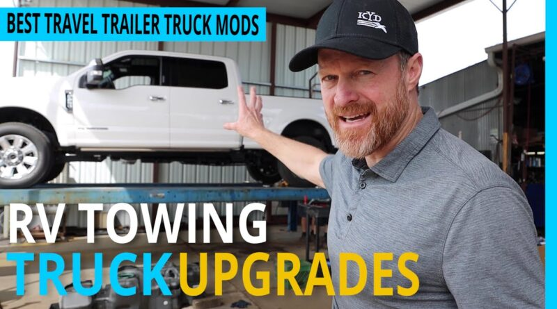 Ford F250 Super Duty – Best RV Towing Mods & Upgrades