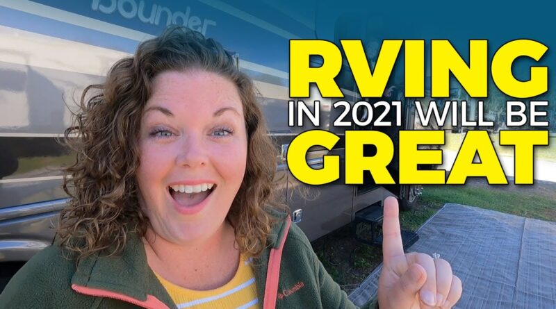 10 Easy Ways to Make RVing More Fun! Tips and Advice for 2021