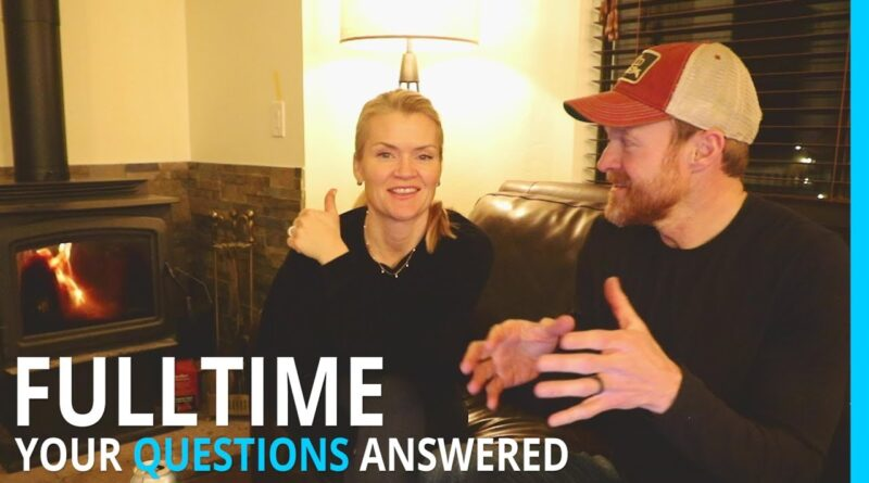 A CONVERSATION ABOUT FULL TIME RVING (HOME, INCOME, DREAMS, FRIENDS, KIDS)