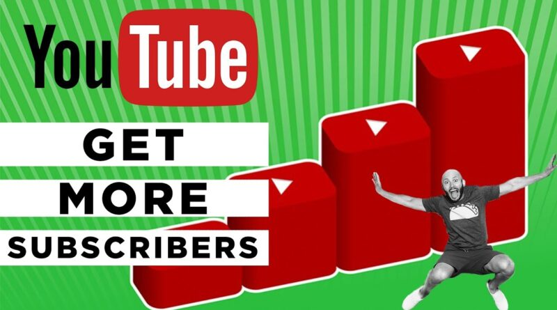 How to Get More Subscribers on YouTube: 3 Simple Tips to Use Today