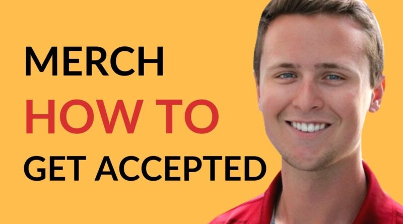 Merch by Amazon: How To Get Accepted
