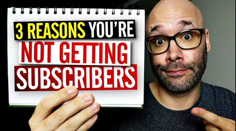 Get Subscribers On YouTube By Avoiding These 3 Mistakes