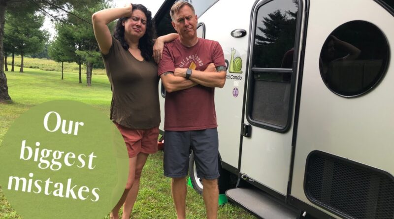 """Our Top """"10"""" Newbie RV Mistakes"""