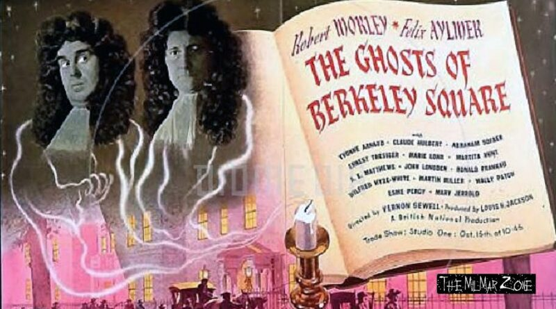 The Ghosts of Berkeley Square 1947 — A Time Travel Movie Full Length
