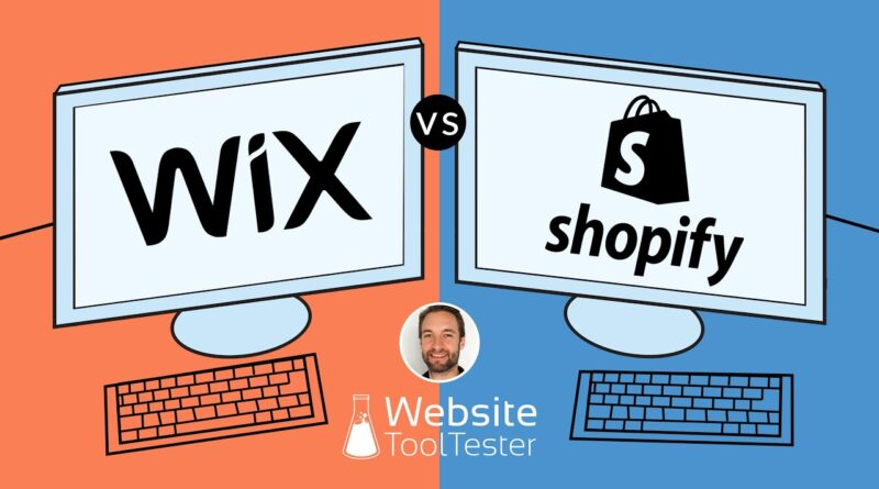 Shopify vs Wix – Let's See who Builds the Best Online Stores
