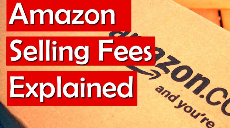 Amazon Selling Fees – How to Profit on Amazon AFTER fees