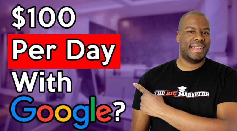 Make $100 Per Day on Google Ads? For Beginners 😎