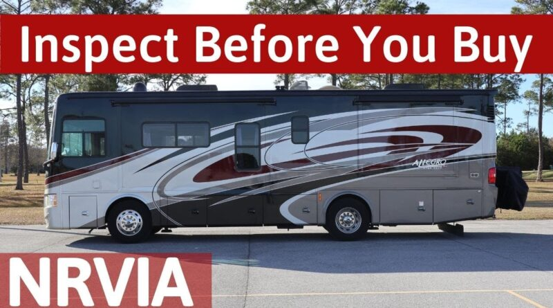 RV Inspection Before You Buy – NRVIA (NO LEMONS) – Full Time RV Living