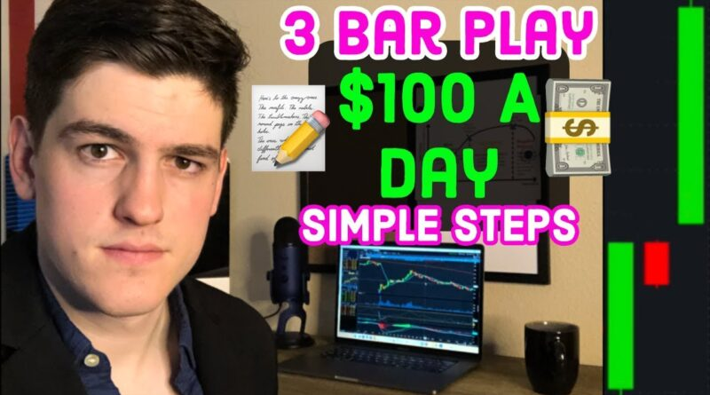 3 Bar Play: How To Make $100 Per Day 📊