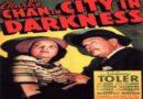 1939: City Of Darkness (Sidney Toler, Lynn Bari, Richard Clarke)