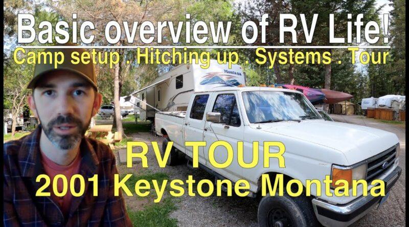RV Living Basics. Hitching up, Camp Setup & Tour of a 1991 F350 towing a Keystone Montana!