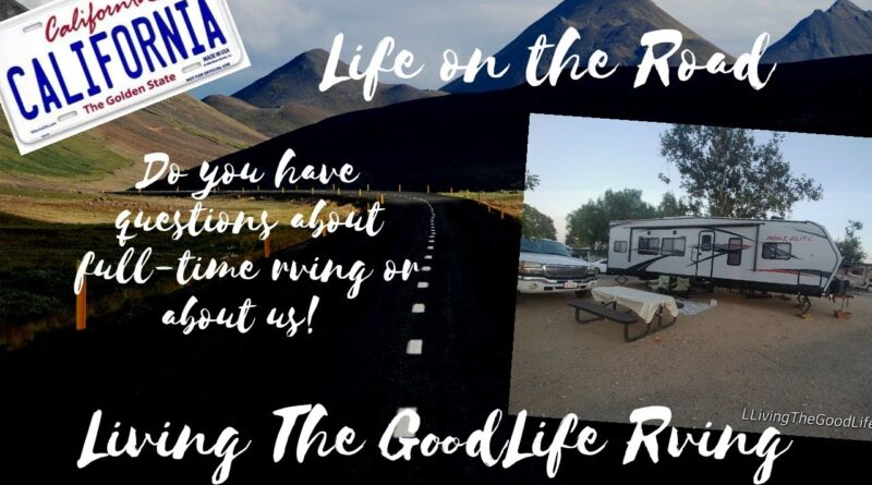 RV Newbies/want to know more about full-time rving or us share your questions for upcoming Q&A