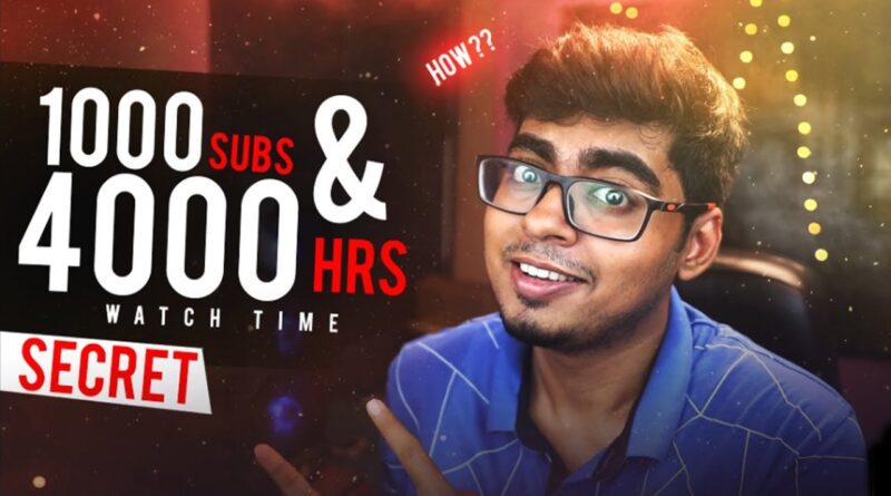 Get 4000 hours Watchtime & 1000 Subscribers Quickly on Youtube Channel ! Best Genuine Tips