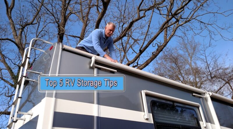 Top 5 RV Storage Tips