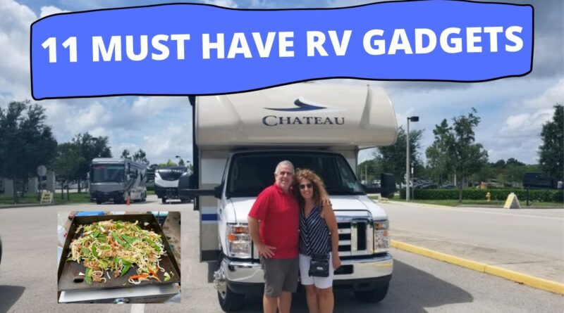 11 MUST HAVE RV GADGETS