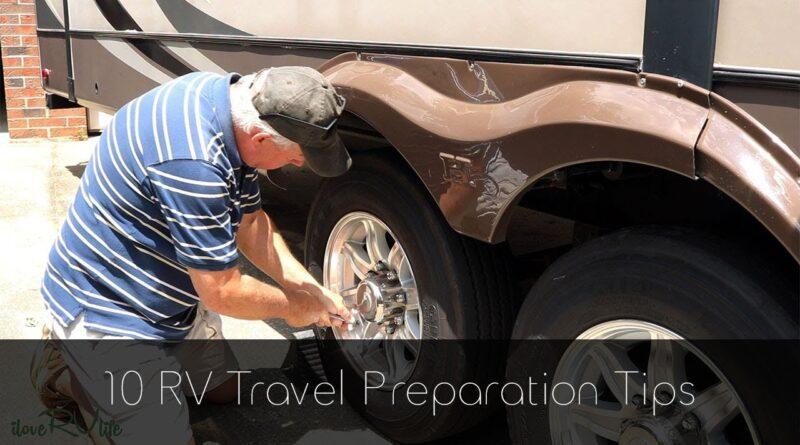 10 RV Travel Preparation Tips
