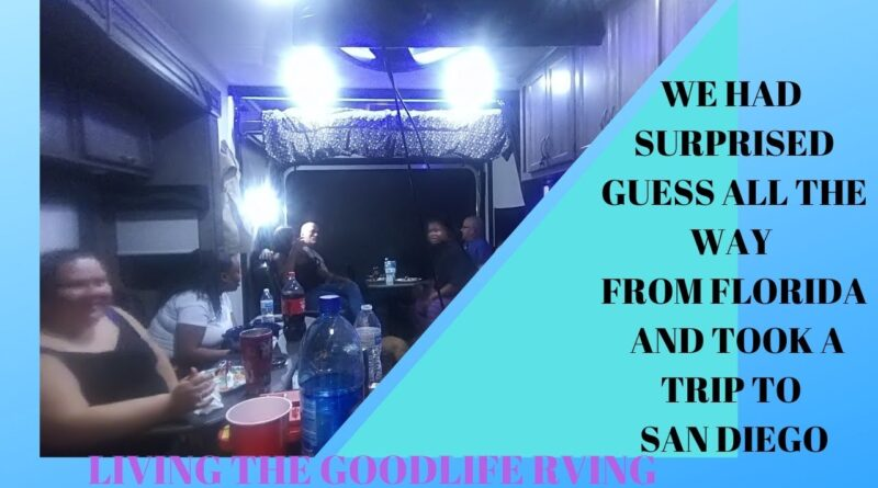 RV Newbies / Surprised Guest First Guest to Sleep Over / Trip to San Diego Sugar Factory