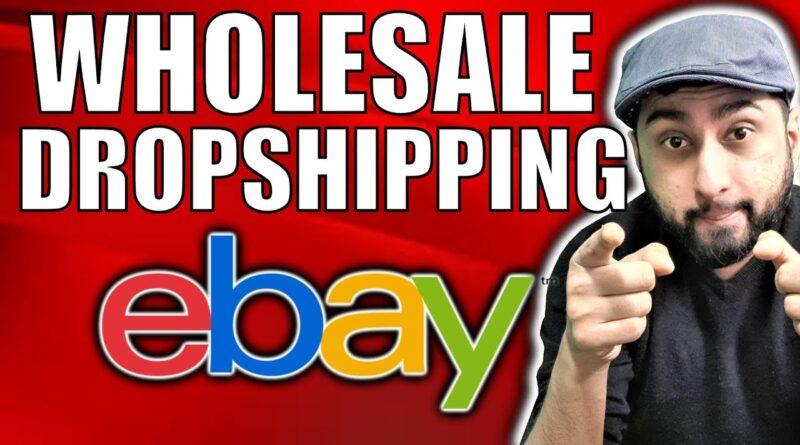 Wholesale Dropshipping on eBay