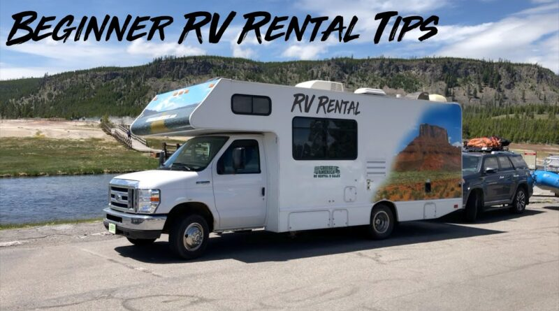 RV Rental Information, Tips To Help You!