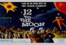 12 to the Moon 1960  — A Sci-fi / Horror  Movie Trailer