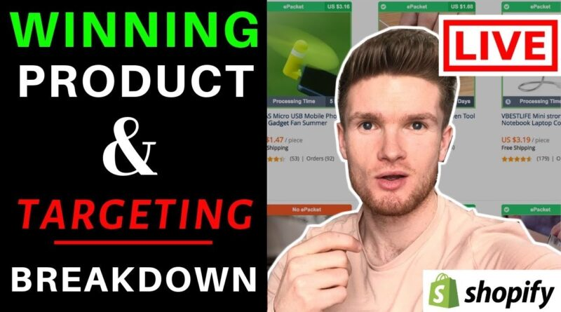 Watch Me Find A Winning Product LIVE & Laser Target It With Facebook Ads | Shopify Dropshipping
