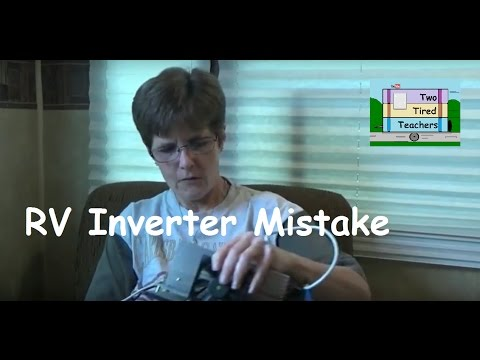 RV Oops Inverter (an expensive RV newbie mistake – but a DIY RV fix)