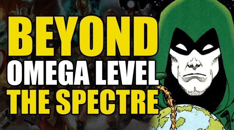 Beyond Omega Level: The Spectre | Comics Explained