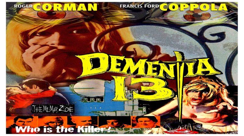 Dementia 13 (1963) — aka — The Haunted and the Hunted — A Sci-fi / Horror  Movie Trailer