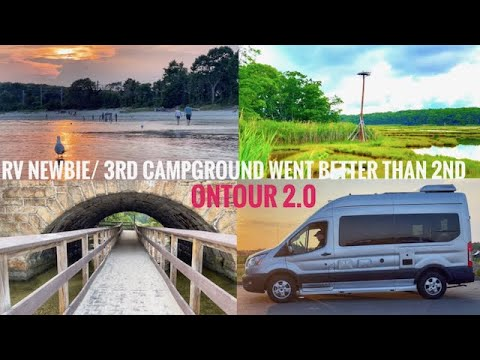 RV NEWBIE//3RD TIME AT A CAMPGROUND WENT BETTER THAN THE 2ND TIME//ROCKY NECK STATE PARK//ONTOUR 2.0