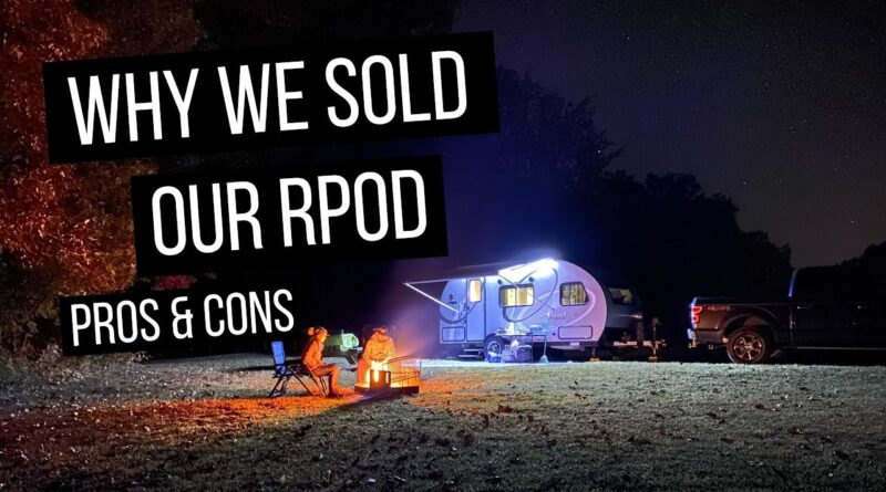 Why We Sold Our 2020 Rpod 180 Camper (Honest Small RV Review)
