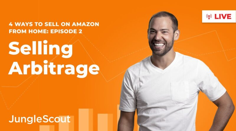 How to Sell Arbitrage on Amazon | Ways to Sell from Home (2020) I Episode 2