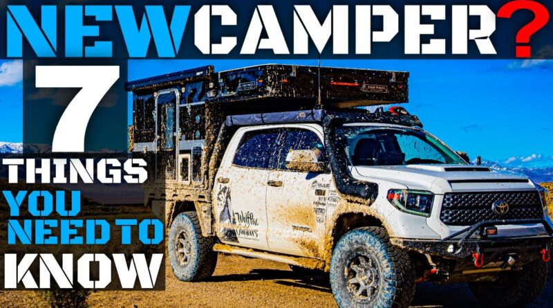 7 Things You MUST KNOW | Four Wheel Camper Beginners Guide