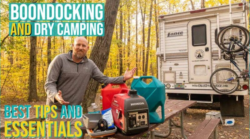 20 Dry Camping Tips // Understanding What is Dry Camping and Boondocking // Truck Camper Living