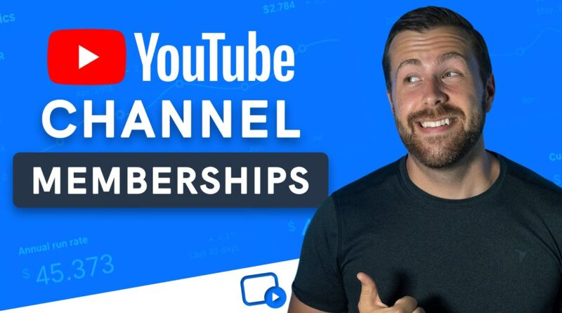 YouTube Channel Memberships: Everything You Need to Know