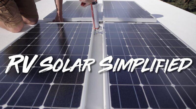 RV Solar Simplified! Simple RV Solar Setup.